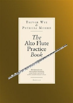 The Alto Flute Practise Book