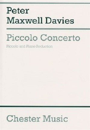 Maxwell Davies ,Peter - Piccolo Concerto for flute and piano (Chester)