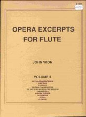 Opera Excerpts vol 4 John Wion - (Falls House Press)