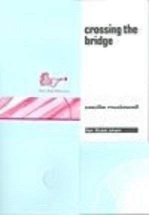 Mc Dowell, C - Crossing the bridge for flute choir (Brass and Woodwind Publications)