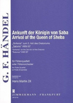 Händel - Arrival of the Queen of Sheba for flute ensemble (Zimmerman)