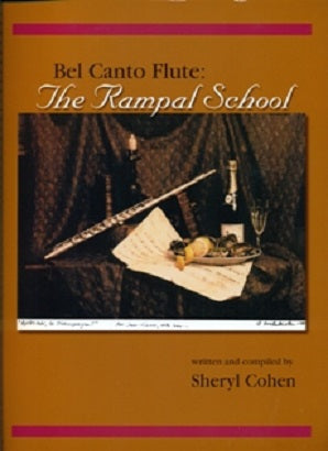 Cohen, Sheryl  - Bel Canto Flute: The Rampal School