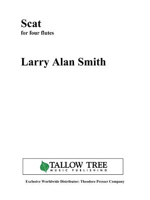 Smith, Larry Alan  - Scat for 4 flutes