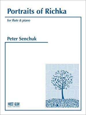 Senchuck, Peter  - Portraits of Richka for flute and piano