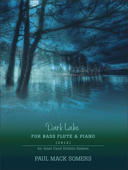 Somers, Paul  - Dark Lake for Bass Flute and Piano