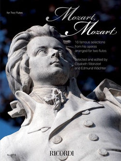 Mozart, Mozart - 16 Selections from the Operas in Historic Arrangements for 2 Flutes