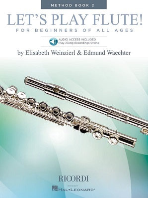 Edmund Waechter, Elizabeth Weinzier - Let's Play Flute Method Book 2
