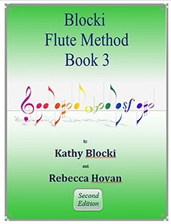 NEW! Blocki Flute Method Student Book 3 Second Edition