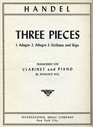 Handel - Three Pieces 1. Adagio 2. Allegro 3. Siciliana and Giga for clarinet