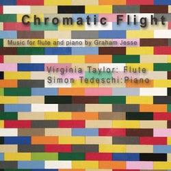 Chromatic Flight music by Graham Jesse - Virginia Taylor (Flute), Simon Tedeschi (Piano)