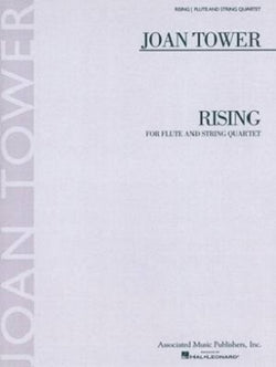 Tower, Joan - Rising (for flute and string quartet) (2009)