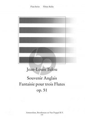 Tulou, JL - Souvenir Anglais Fantaisie, Op51 for three flutes