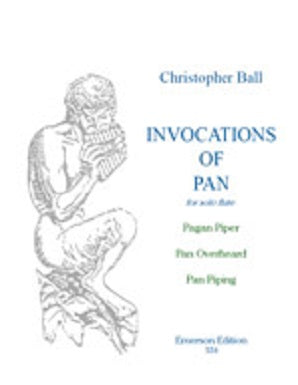 Ball, Christopher - Invocation of Pan for solo flute (Emerson)