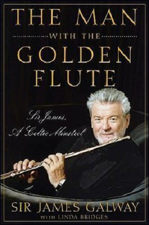 The Man with the Golden Flute : Sir James, a Celtic Minstrel