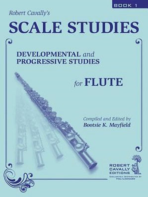 Scale Studies 1 : Developmental and Progressive Studies for Flute