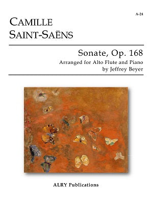 Saint-Saens (arr. Beyer) - Sonate, Op. 168 for Alto Flute and Piano -