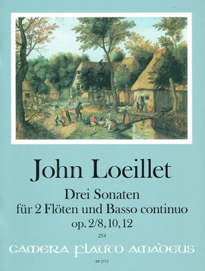 Loeillet, John - Drie Sonaten Op2/8,10,12 - For Two flute and BC