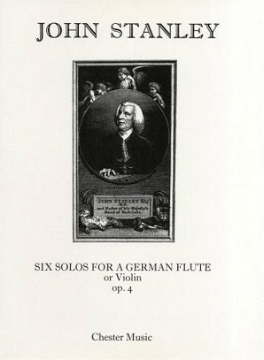 Stanley , J - Six solos for German Flute (or Violin) and Piano (Chester)