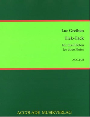 Grethen, Luc - Tick Tack for three flutes