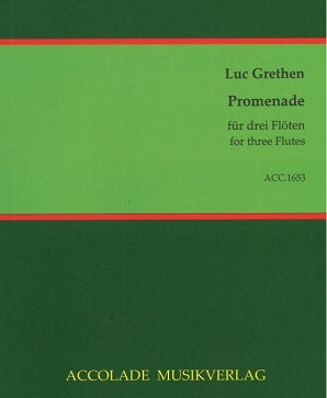 Grethen, Luc - Promenade for Three Flutes
