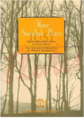 Hugo Alfvén & Wilhelm Stenhammar - Three Swedish Pieces Edited by Göran Marcusson (Just Flutes Edition)
