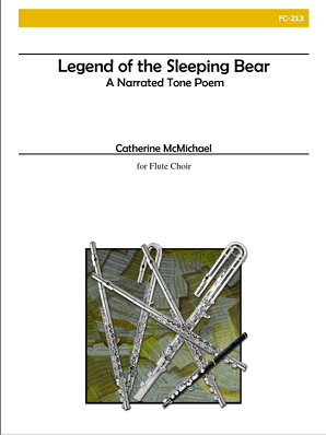 McMichael, Catherine - Legend of the Sleeping Bear for Flute Choir and Narrator
