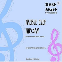 Best Start Music Lessons Treble Clef Theory: for instrumental music lessons