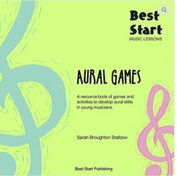 Best Start Music Lessons Aural Games: a resource book of games and activities