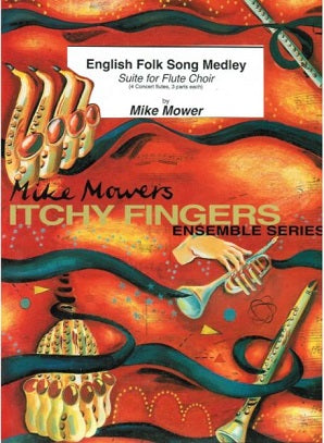 Mower, Mike English Folk Song Medley for flute quartet (flute choir)