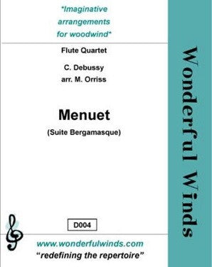 Debussy/Orriss Menuet from Suite Bergamasque for 4 flutes (WW)