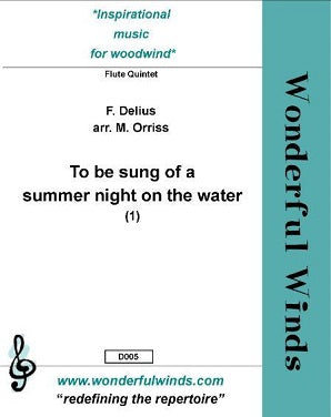 Delius, F. - To be sung of a summer night on the water (1) - Flute Quintet