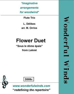 "Delibes - The Flower Duet from  ""Lakme"" Flute trio (WW)"