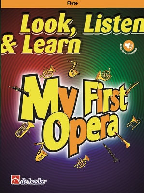 Look, Listen & Learn - My First Opera