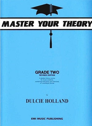 Holland, D - Master Your Theory Grade Two
