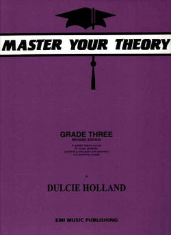 Holland, D - Master Your Theory Grade Three