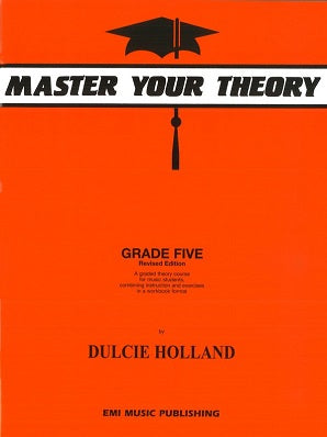 Holland, D - Master Your Theory Grade Five