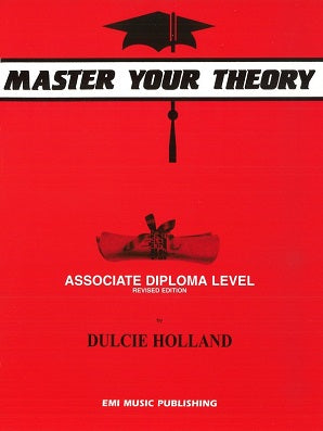 Holland, D - Master Your Theory Associate Diploma Level