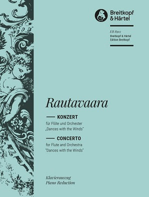 "Rautavaara, Einojuhani - Flute Concerto Op. 69 ""Dances with the Winds"""