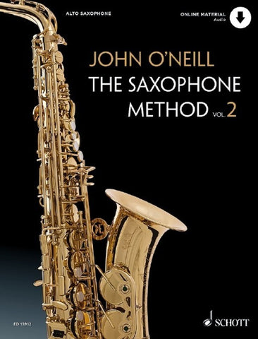 O'Neill, John - The Saxophone Method Vol. 2