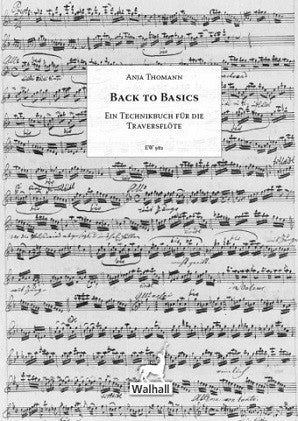 "Thomann, Anja -  ""Back to Basics"" A Practice Book for the Baroque Flute"
