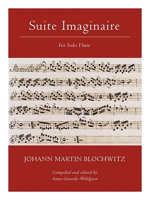 Blochwitz (ed. Garzuly-Wahlgren) - Suite Imaginaire for Solo Flute