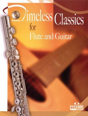 Timeless Classics for Flute and Guitar