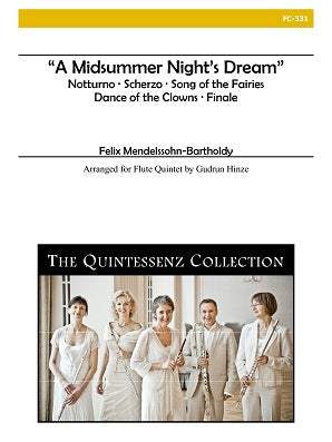 Mendelssohn, Felix - Midsummer Night's Dream for Flute Quintet