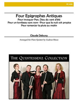 Debussy, Claude - Four Epigraphes Antiques for Flute Quintet