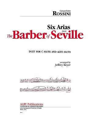Rossini - Six Arias from The Barber of Seville for C Flute and Alto Fl