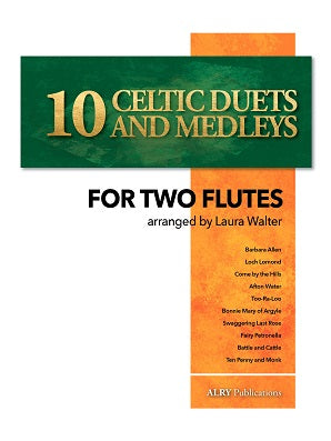 Walter - 10 Celtic Duets and Medleys for Two Flutes -
