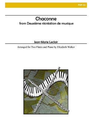 Leclair, Jean-Marie -Chaconne from Deuxieme Recreation de Musique, Op. 8 arr Elizabeth Walker