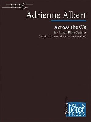 Albert Adrienne - Across the C's For 5 flutes