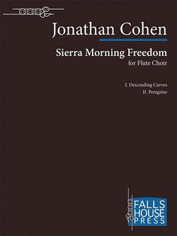 Cohen, Jonathan - Sierra Morning Freedom - Flute Ensemble