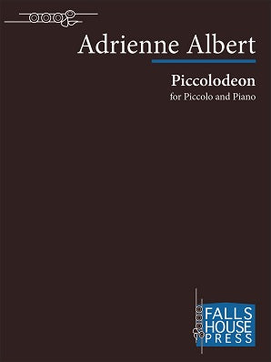 Albert , Adrienne - Piccolodeon for piccolo and piano